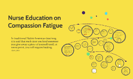 Copy of Nurse Education on Compassion Fatigue