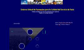 Entorno Virtual de Formacion para la calidad del servicio de