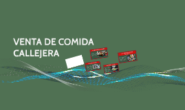 VENTA DE COMIDA CALLEJERA