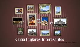 Cuba Lugares Interesantes