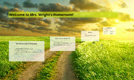 Welcome to Mrs. Wright's Homeroom!