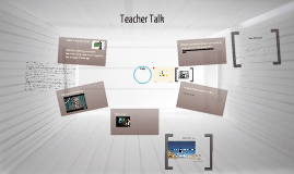 Copy of Teacher Talk