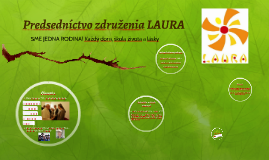 Predsedníctvo združenia Laury