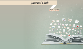 Copy of Journal Club