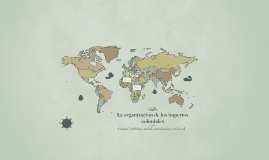 La organización de los imperios coloniales