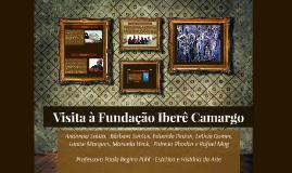 Visita à Fundação Iberê Camargo