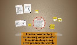 Copy of Analiza dokumentacji technicznej komponentów komputera dołączonej przez producenta sprzętu