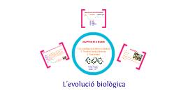 L'evolució Biològica