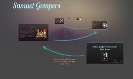 Samuel Gompers: Labor Leader