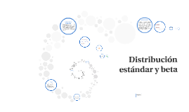Copy of Distribución estándar y beta