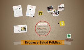 Copia de Drogas y Salud Pública