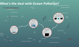 What's the deal with Ocean Pollution?
