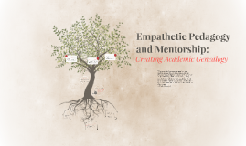 Empathetic Pedagogy and Mentorship: