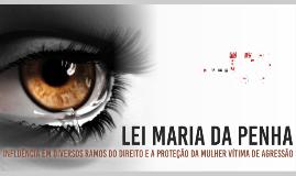 A LEI MARIA DA PENHA E A PROTEÇÃO DA MULHER