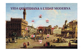 Copy of VIDA QUOTIDIANA A L'EDAT MODERNA