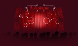 Il Classicismo, in storia della musica, indica la musica cla