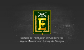 Escuela de Formación de Carabineros