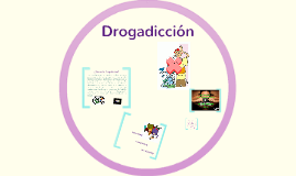 Copy of Drogadiccion