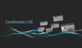 Copy of Copy of Conditionals CAE