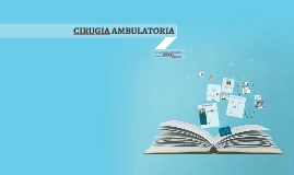 Copy of CIRUGIA AMBULATORIA