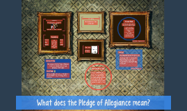 What does the Pledge of Allegiance mean?