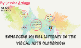Enhancing Digital literacy in the visual Arts Classroom