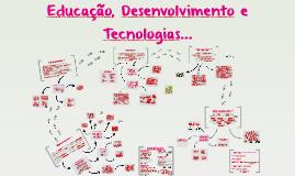 Copy of Educação, Desenvolvimento e Tecnologias