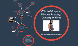 effects of smoking on fetus essay Home essays nicotine and drugs affects nicotine and drugs affects a fetus nicotine and drugs affects a fetus or other effects when taken.