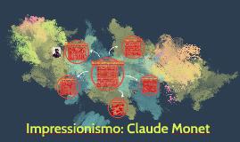 Impressionismo: Claude Monet