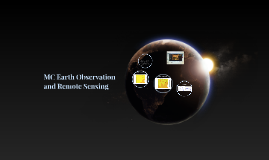 MC Earth Observation and Remote Sensing