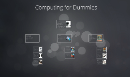 Copy of Computing for Dummies