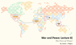 War and Peace: Lecture 8)