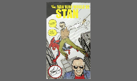 The Man Who Would Be Stan