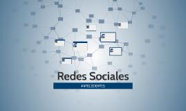 Antecedentes de las Redes Sociales