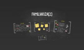 FAMILIARIZADOS