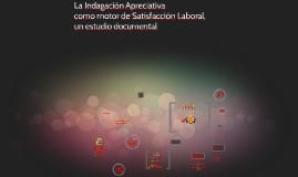 La Indagación Apreciativa como motor e Satisfacción Laboral