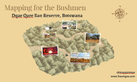 Mapping for the Bushmen