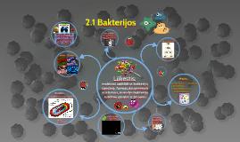 7 kl 2.2 Bakterijos- vienaląsčiai neturintys branduolio (7 kl.)