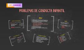 PROBLEMAS DE CONDUCTA INFANTIL