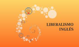 LIBERALISMO INGLÉS