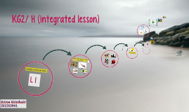 KG2/ H (integrated lesson)