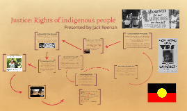 Justice: Rights of indigenous people