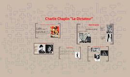 """Charlie Chaplin """"Le Dictateur"""""""