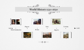 World History 1550-1650