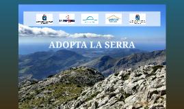 ADOPTA LA SERRA - Presentación 28 Mayo