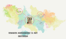Copy of common assessment 2: art criticism