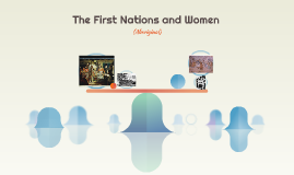 The First Nations and Women