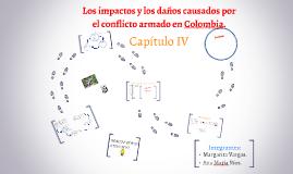 Copy of Los impactos y los daños causados por el conflicto armado en