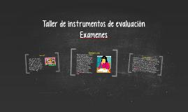 Taller de instrumentos de evaluación