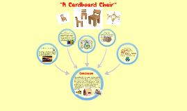 """""""A Cardboard Chair"""""""
